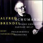 Schumann: Piano Concerto; Fantasy Op. 17