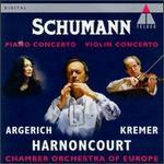 Schumann: Piano Concerto; Violin Concerto