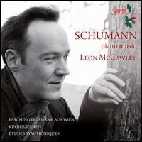 Schumann: Piano Music - Leon McCawley (piano)