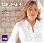 Schumann: Piano Sonata, Op. 22; Kreisleriana, Op. 16; Papillons, Op. 2