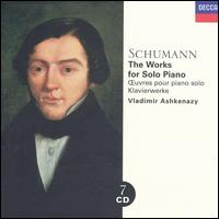 Schumann: The Works for Solo Piano [Box Set] - Vladimir Ashkenazy (piano)