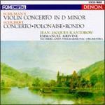 Schumann: Violin Concerto in D minor; Schubert: Concerto; Polonaise; Rondo