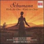 Schumann: Works for Choir