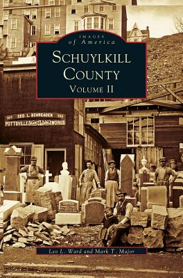 Schuykill County, Volume II - Ward, Lee L, and Major, Mark T