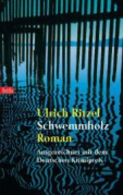 Schwemmholz - Ritzel, Ulrich
