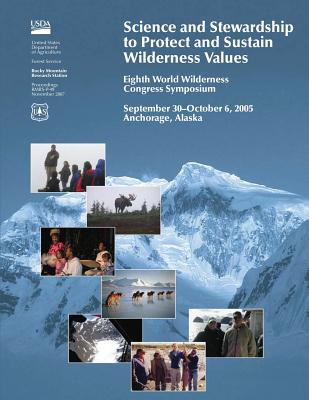 Science and Stewardship to Protect and Ststain Wilderness Values - United States Department of Agriculture