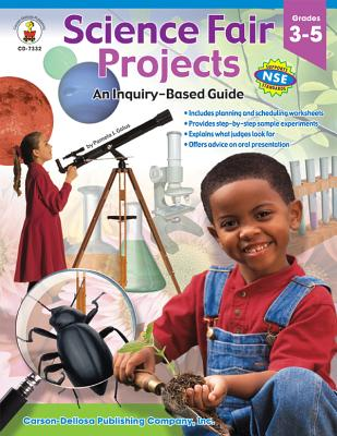 Science Fair Projects: An Inquiry-Based Guide, Grades 3-5 - Galus, Pamela J
