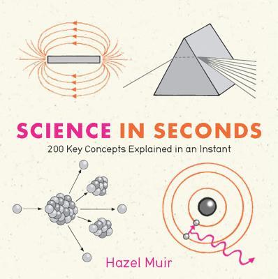 Science in Seconds - Muir, Hazel