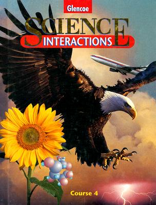 Science Interactions Course 4 - Avakian, Robert W, and Blaustein, Daniel J, and McLaughlin, Charles W