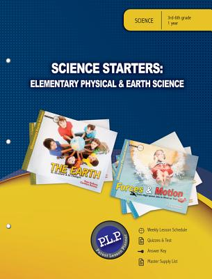Science Starters: Elementary Physical & Earth Science Parent Lesson Planner - Master Books (Creator)