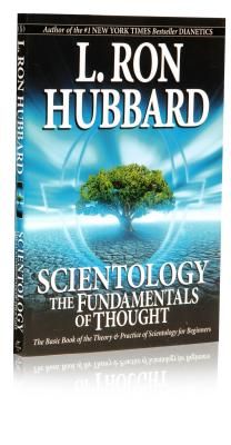 Scientology: The Fundamentals of Thought - Hubbard, L Ron
