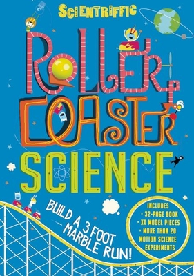 Scientriffic: Roller Coaster Science - Oxlade, Chris, and Nielsen, Shaw (Illustrator)