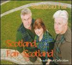 Scotland, Fair Scotland