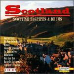 Scotland: Scottish Bagpipes & Drums - Various Artists