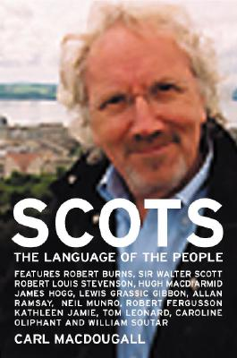Scots: The Language of the People - Macdougall, Carl