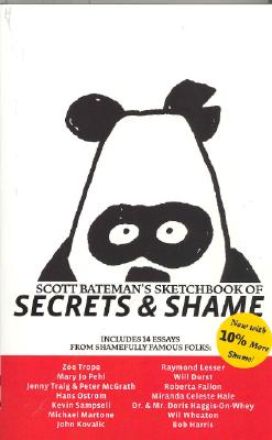 Scott Bateman's Sketchbook of Secrets & Shame - Bateman, Scott