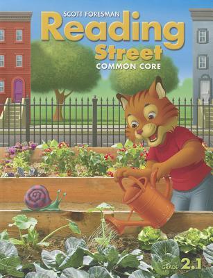 Scott Foresman Reading Street: Common Core, Grade 2.1 - Scott Foresman and Company (Creator)