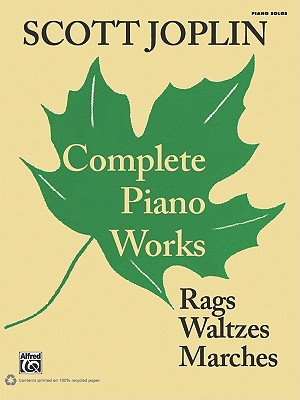 Scott Joplin: Complete Piano Works - Joplin, Scott (Composer), and Lawrence, Vera Brodsky (Editor), and Blesh, Rudi (Introduction by)