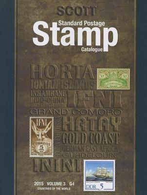 Scott Standard Postage Stamp Catalogue, Volume 3: Countries of the World: G-I - Snee, Charles (Editor)