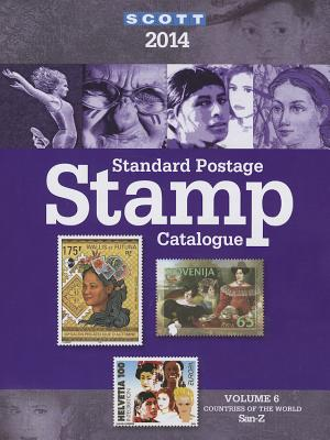 Scott Standard Postage Stamp Catalogue, Volume 6: Countries of the World San-Z - Snee, Charles (Editor), and Kloetzel, James E (Editor), and Frankevicz, Martin J (Editor)