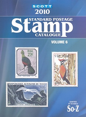 Scott Standard Postage Stamp Catalogue, Volume 6: Countries of the World, So-Z - Kloetzel, James E (Editor)