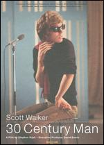Scott Walker: 30th Century Man - Stephen Kijak
