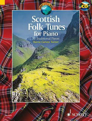 Scottish Folk Tunes for Piano: 32 Traditional Pieces - Carson-Turner, Barrie (Editor)