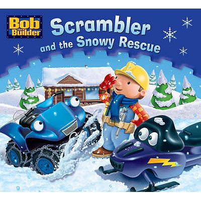 Scrambler and the Snowy Rescue. Illustrations by Craig Cameron - Cameron, Craig