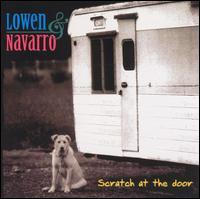 Scratch at the Door - Lowen & Navarro
