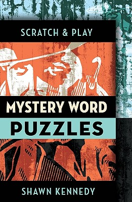 Scratch & Play Mystery Word Puzzles - Kennedy, Shawn