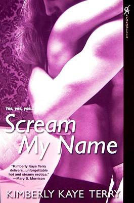 Scream My Name - Terry, Kimberly
