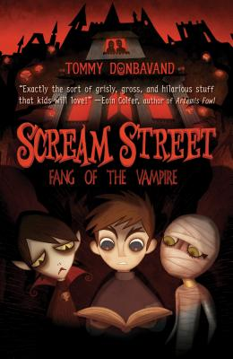 Scream Street: Fang of the Vampire - Donbavand, Tommy
