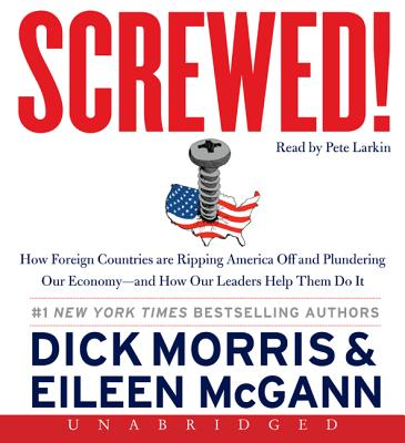 Screwed! CD: Screwed! CD - Morris, Dick, and McGann, Eileen