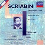 Scriabin: Le Po�me de L'Extase; Piano Concerto; Prometheus