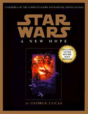 Script Facsimile: Star Wars: Episode 4: A New Hope - Lucas, George