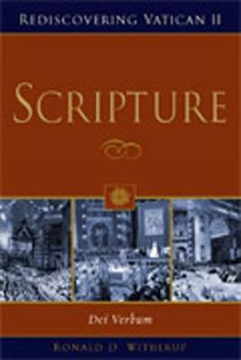 Scripture: Dei Verbum - Witherup, Ronald D