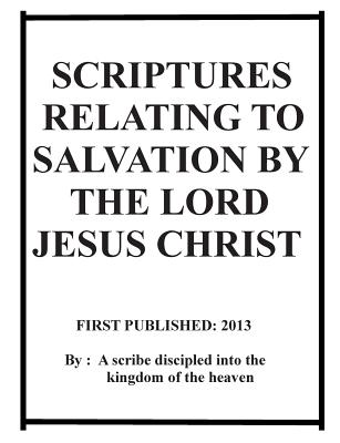 Scriptures relating to salvation by the Lord Jesus Christ - Jasper, Repsaj