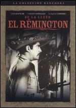 Se la Llevo el Rémington