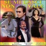 Se Mi Lasci Non Vale: Italian Pop Hits