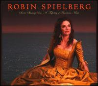 Sea to Shining Sea: A Tapestry of American Music - Robin Spielberg