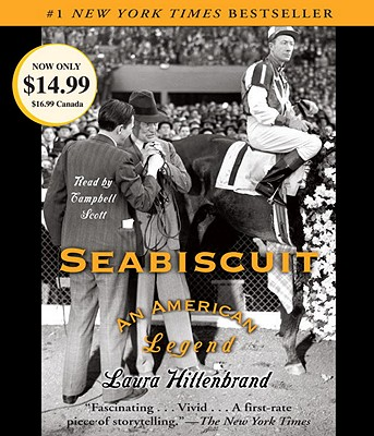 Seabiscuit: An American Legend - Hillenbrand, Laura, and Scott, Campbell (Read by)