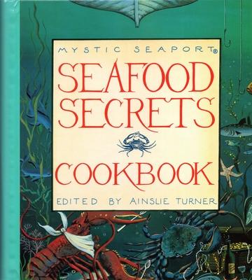 Seafood Secrets Cookbook I - Turner, Ainslie (Editor)