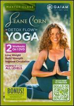 Seane Corn: Detox Flow Yoga