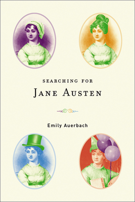 Searching for Jane Austen - Auerbach, Emily
