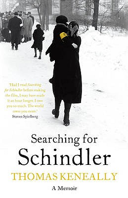 Searching For Schindler - Keneally, Thomas