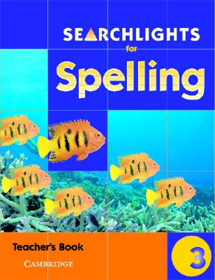 Searchlights for Spelling Year 3 Teacher's Book - Buckton, Chris, and Corbett, Pie