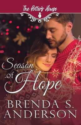 Season of Hope - (two), Potter's House Books, and Anderson, Brenda S