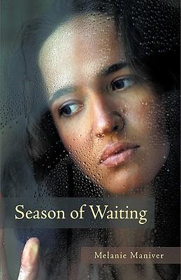Season of Waiting - Maniver, Melanie