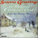 Seasons Greetings: A Musical Card from the Thomas Choir
