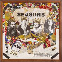 Seasons - American Authors